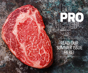 The Pro Chef Middle East | Summer Issue | 2018