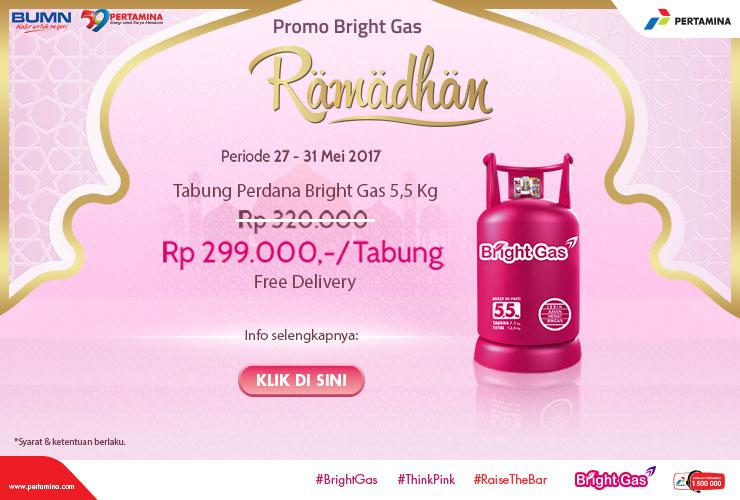 Dapatkan Harga Hemat dengan Promo Bright Gas Bulan Ramadhan 2017