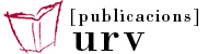 PUBLICACIONS UNIVERSITAT ROVIRA i VIRGILI