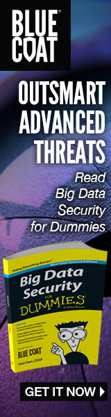 Blue Coat | Outsmart advanced threats | Read Big Data Security for dummies | GET IT NOW