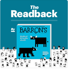 The inside story, in 15 minutes.Listen to how a Barron's story came together to expose the forces that shape investing today––and how this impacts your portfolio––with our podcast, The Readback. A new story, every week–– listen in iTunes now.