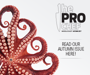 The Pro Chef Middle East | Autumn Issue | 2017