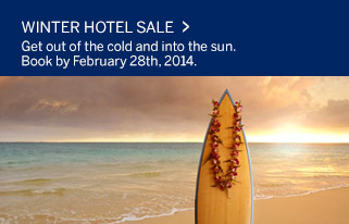 Winter Hotel Sale. Get out of the cold and into the sun. Book by February 28th, 2014.